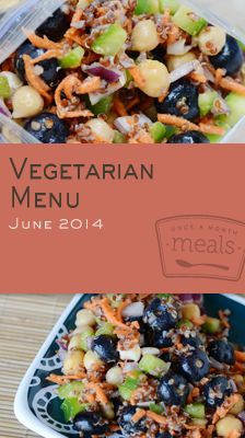 Vegetarian June 2014 Menu | OAMC from Once A Month Meals | Freezer Meals | Freezer Cooking | Summer