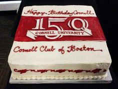 Amazing cake in honor of Cornell University's 150th anniversary from the Cornell Club of Boston #cornell150