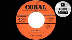 1950 HITS ARCHIVE: Rag Mop - Ames Brothers (their original #1 version)