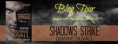 Tome Tender: Shadow Strike by Dianne Duvall Blog Tour and Givea...