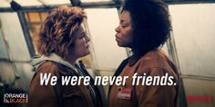 Orange is the New Black ~ Red & Vee face off
