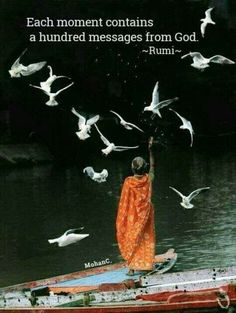 ♡♡♡... Each moment contains a hundred messages from God.