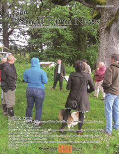 Oregon State University Extension Service Small Farms Fall 2013 newsletter, hot off the presses!  Featuring:  - Time to Speak Up about Food Safety Rules - Mark Your Calendar for 2014 Oregon Small Farms Conference - Southern Oregon Seed Growers Form Association - Seed Remnants of a Willamette Valley Tomato Industry: Saving seed, passing it on, & being present - New Small Farms Report: History and Architecture of Benton County Grange Halls - Reflecting On a First-Year Farm Incubator Calendar
