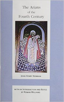 Amazon.com: Arians Of The Fourth Century (ND Works of Cardinal Newman) (9780268020125): John Henry Newman: Books
