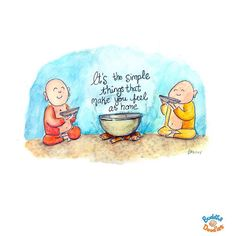 Buddha Doodles - It's simple things that make you feel at home. Baby Buddha, Little Buddha, Buddha Buddha, Buddha Thoughts, Happy Thoughts, Buddah Doodles, Zen, Sweet Sundays, Buddhist Quotes
