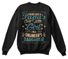 Engineer's Daughter Sweater Black Sweatshirt Front