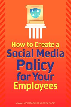 A social media policy gives your employees guidelines for interacting with customers and protecting their personal safety as well as your businesss reputation.In this article youlldiscover three tips for creating a social media policy for your employees. Social Media Analytics, Social Media Marketing Business, Social Media Trends, Digital Marketing Strategy, Inbound Marketing, Influencer Marketing, Content Marketing, Marketing Mail, Online Marketing