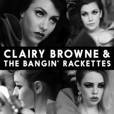 clairy browne & the bangin' rackettes -