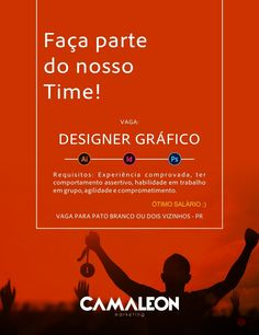 Faça parte do time de profissionais de uma das agencias que mais cresce na Região Sul do Paraná!    Envie seu currículo para jociandro@camaleonmkt.com.br          #trabalho #vagas #designer #patobranco  Assessoria Camaleon MKT😉