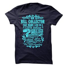 BILL COLLECTOR T-Shirts, Hoodies. GET IT ==► https://www.sunfrog.com/LifeStyle/BILL-COLLECTOR-53327554-Guys.html?id=41382