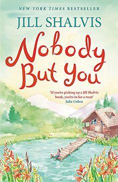 Nobody But You: Cedar Ridge 3 by Jill Shalvis https://www.amazon.co.uk/dp/1472223047/ref=cm_sw_r_pi_dp_U_x_Un10AbJ6WGEAE