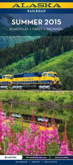 ~~Your Ticket to an Incredible Alaska Journey, travel Alaska this summer by rail ~ Summer 2015 Schedule | Alaska Railroad Corporation~~