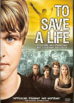 To Save A Life. Awesome Movie! Had such an impact on me. Very inspirational!!