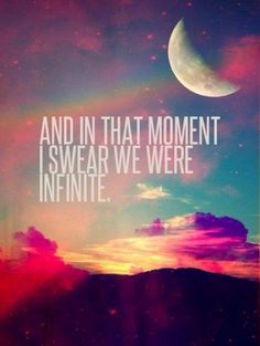 "The Perks of Being a Wallflower ""And in that moment, I swear we were really tired of this quote. But it's a good quote, nontheless. Life Quotes Love, Great Quotes, Quotes To Live By, Me Quotes, Inspirational Quotes, Amazing Quotes, Magical Quotes, Spirit Quotes, Famous Quotes"