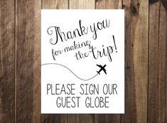 Please Sign our Guest Globe, Thanks for Making the Trip, Destination Wedding, Wedding Travel, Guest Book Sign, Guestbook Sign, Printable DIY