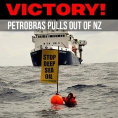 Today Petrobras abandoned its plans for deep sea oil drilling off the coast of New Zealand. Now, Shell and alike should be kick out of Arctic region for good!
