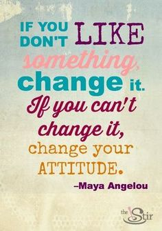 Have the courage to change the things you can! More motivations: http://thestir.cafemom.com/healthy_living/172409/13_motivational_quotes_to_turn?utm_medium=sm&utm_source=pinterest&utm_content=thestir