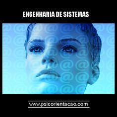 ENGENHARIA DE SISTEMAS – Desenvolvimento, análise, melhoramento, integração de sistemas complexos.             Atuação: Projetos, consultoria
