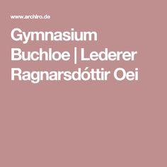 Gymnasium Buchloe   Lederer Ragnarsdóttir Oei