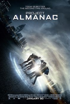 Poster from the movie Project Almanac.