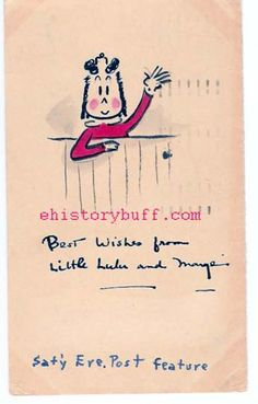"Marjorie Buell (1904-1993). American Artist and Cartoonist, creator of Little Lulu cartoon strip. Noted as one of the first cartoonist to keep control and licensing of many spin-off's such as dolls, comic books, etc. Rare Original Color Sketch of Little Lulu, standing on a fence, waving, on an approximate 3.5 in. by 5 in. postcard, with one-cent stamp on verso, postmarked, Philadelphia, PA., August 2, 1943. Inscribed: ""Best Wishes from Little Lulu and Marge"". Normal aging and toning. Minor…"
