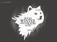 So Games Much Thrones Wow t-shirt ($12)