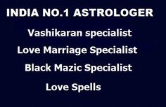 india No.1 Astrologer Love Marriage Specialist Astrologer+919878531080 in usa,canada,uk,austrilia,malysia,singapor,india delhi,mumbai,pune,jaipur,punjab,
