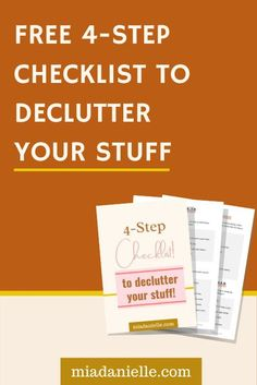 Free 4-step checklist to declutter your stuff! This checklist is a unique approach to decluttering that addresses TYPES of clutter for optimized results!