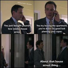 Neal and Peter. White Collar Quotes.