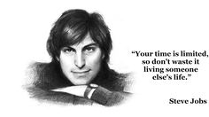 Monday Motivation - Your time is limited, so don't waste it living someone else's life.