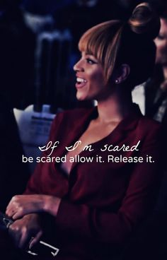 "#QOTD: ""If Im scared be scared allow it. Release it."" - @Beyonce"