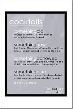 really cute cocktail menu for a bridal shower/bachelorette party or at a wedding reception!