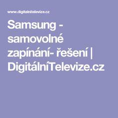 Samsung - samovolné zapínání- řešení | DigitálníTelevize.cz