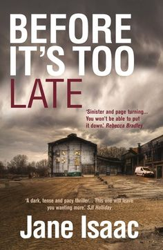Reading Stuff 'n' Things: Before It's Too Late by Jane Isaac