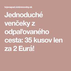 Jednoduché venčeky z odpaľovaného cesta: 35 kusov len za 2 Eurá!