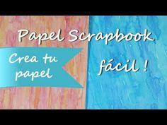 ▶ Papel para Scrapbook *How to Scrapbook Paper* Papel de Scrapbooking Scrap Pintura Facil Para Ti - YouTube