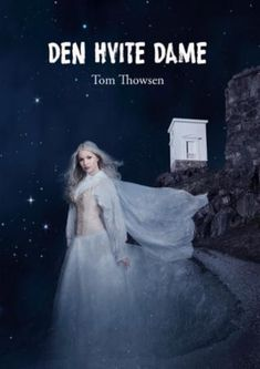 """Den hvite dame"" av Tom Thowsen - 'A book by a local author' - Finished July Bingo Cards, Reading Challenge, Juni, Popsugar, Toms, September, Challenges, Author, Movie Posters"