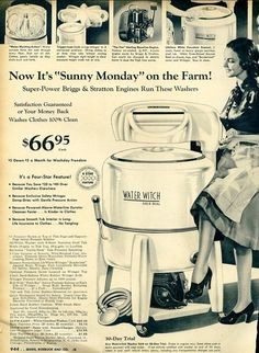 Greatgrandmother had 2 with this moter. Sears Water Witch with Briggs and Stratton Gasoline Engine. Retro Ads, Vintage Ads, Vintage Posters, Vintage Items, Vintage Newspaper, Retro Advertising, Vintage Stuff, Vintage Appliances, Vintage Laundry