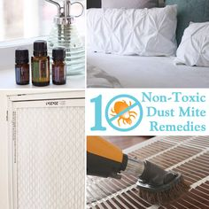 10 ways to stop dust mites without using harsh chemicals.