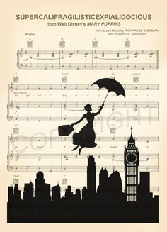 Here is a sheet music art print of Mary Poppins Flying Over the City on the sheet music for 'Supercalifragilisticexpialidocious'. This is perfect for any Mary Poppins/Disney fanatic! Disney Sheet Music, Sheet Music Art, Disney Songs, Disney Art, Vintage Sheet Music, Disney Ideas, Mary Poppins Silhouette, Partition Disney, Walt Disney Mary Poppins