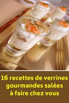 16 recettes de verrines gourmandes salées à faire chez vous Buffet, Soap, Liqueur, Bottle, Drinks, Annie, Tapas, Menu, Cake