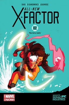 All New X-FACTOR Vol1 2 (2014) by Peter DAVID and Carmine di GIANDOMENICO | Reading LIST for Marvel COMICS