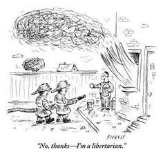 No thanks, I'm a Libertarian.