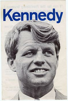 Bobby Kennedy campaign poster, 1968