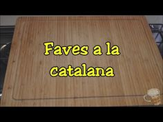 Faves a la catalana #28 - YouTube