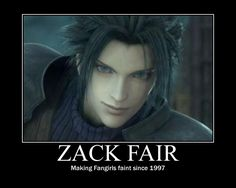 Zack Fair Motivational by Reoko1 on DeviantArt (Fainted the first time I saw the puppy. Ain't all that surprising.)