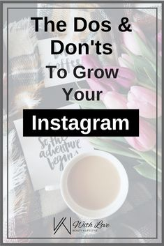 Seeing any sort of growth on Instagram can be difficult to achieve. Follow these dos and don'ts to beat the Instagram algorithm and grow your following.
