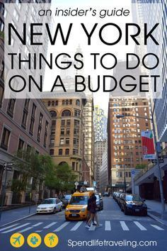 New York City: Things to do on a budget - An insider's guide