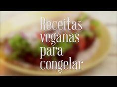 Dicas de Receitas Veganas para Congelar - YouTube