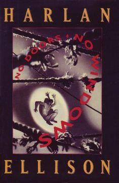 No Doors, No Windows by Harlan Ellison Harlan Ellison, Personal Library, Book Cover Art, New Wave, Science Fiction, Weird, Novels, Windows, Doors